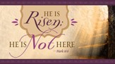 He Is Not Here (Mark 16:6, KJV) Offering Envelopes, 100