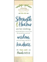 Strength and Honour (Proverbs 31:25-28, KJV) Bookmarks, 25