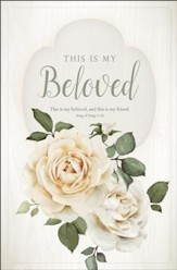 This is My Beloved (Song of Songs 5:16, KJV) Bulletins, 100