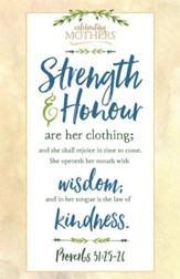 Strength and Honour (Proverbs 31:25-26, KJV) Bulletins, 100