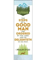 Celebrating Fathers (Psalm 37:23, KJV) Bookmarks, 25