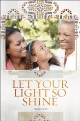 Let Your Light Shine (Matthew 5:16, KJV) Bulletins, 100
