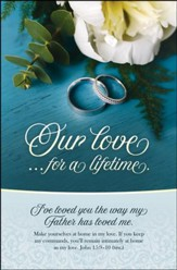 Our Love For a Lifetime (John 15:9-10, The Message) Bulletins, 100