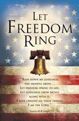 Let Freedom Ring (Isaiah 45:8, NIrV) Bulletins, 100