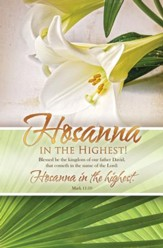 Hosanna in the Highest! (Mark 11:10, KJV) Bulletins, 100