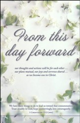 From This Day Forward (1 Corinthians 13:13, The Message) Bulletins, 100