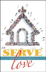 Serve One Another (Galatians 5:13, NIV) Bulletins, 50