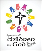 Children of God Through Faith (Galatians 3:26, NIV) Large Bulletins, 100