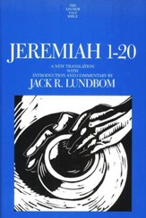 Jeremiah 1-20: Anchor Yale Bible Commentary [AYBC]