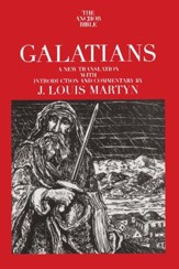 Galatians: Anchor Yale Bible Commentary [AYBC]