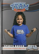 MEGA Sports Camp TEAM Spirit: Sports Basics Guide