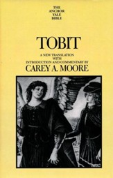 Tobit: Anchor Yale Bible Commentary [AYBC]