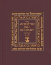 The Anchor Yale Bible Dictionary, Volume 1: A-C