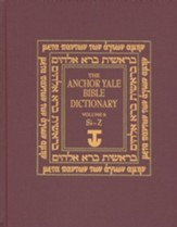 Anchor Yale Bible Dictionary, Vol. 6 SI-Z