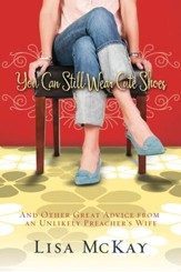 You Can Still Wear Cute Shoes - eBook