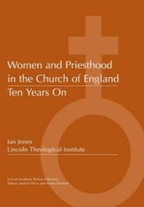 Women and Priesthood in the Church of England: Ten Years on