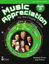 Music Appreciation: Book 2 for  Middle Grades, Student Book