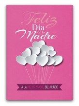 Feliz Dia de la Madre, tarjeta (Best Mother in the World Card)