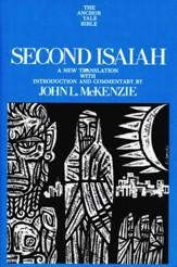 Second Isaiah: Anchor Yale Bible Commentary [AYBC]