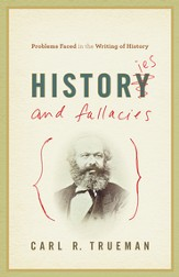 Histories and Fallacies: Problems Faced in the Writing of History - eBook