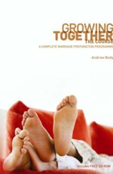 Growing Together: The Course: A Complete Marriage Preparation Programme