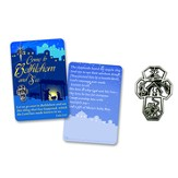 Come to Bethlehem Lapel Pin and Card