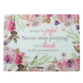 Always Be Joyful, Never Stop Praying Cutting Board