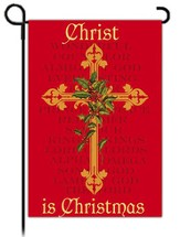 Christ is Christmas, Garden Flag