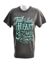 Trust In the Lord With All Your Heart Shirt, Gray,  Large
