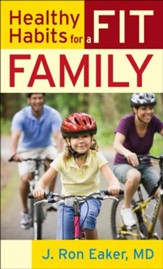 Healthy Habits for a Fit Family - eBook