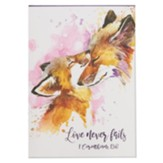 Love Never Fails Notepad