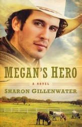 Megan's Hero: A Novel - eBook