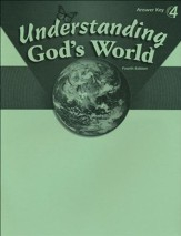 Understanding God's World Answer Key, Fourth Edition