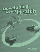 Abeka Developing Good Health Answer  Key, Third Edition