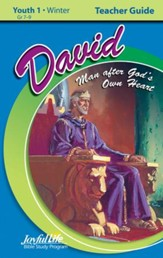 David: A Man after God's Own Heart Youth 1 Teacher Guide (grades 7-9; 2014)