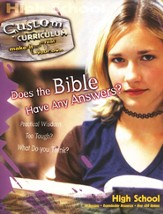 Does the Bible Have Any Answers?  Custom Curriculum