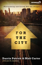 For the City: Proclaiming and Living Out the Gospel - eBook