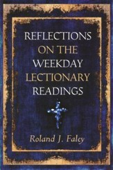 Reflections on the Weekday Lectionary Readings