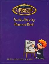 Tony Salerno's Character Classics Teacher Activity Resource Book for Fifth and Sixth Grades