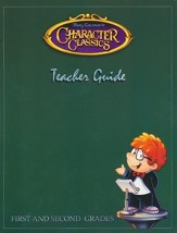 Tony Salerno's Character Classics  Teacher Guide for First and Second Grades