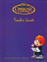 Tony Salerno's Character Classics Teacher Guide for Fifth and Sixth Grades