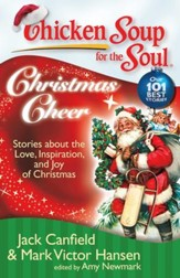Chicken Soup for the Soul: Christmas Cheer: Stories about the Love, Inspiration, and Joy of Christmas - eBook
