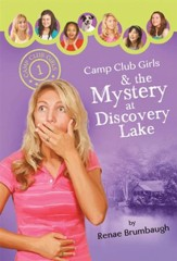Camp Club Girls & the Mystery at Discovery Lake - eBook