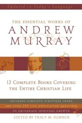 Essential Works of Andrew Murray - Updated - eBook