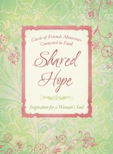 Shared Hope: Inspiration for a Woman's Soul - eBook