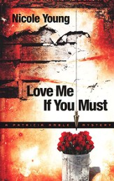 Love Me If You Must - eBook