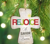 Rejoice, A Savior Is Born, Cross Ornament