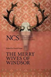 The New Cambridge Shakespeare: The Merry Wives of Windsor, 2nd Edition