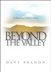 Beyond the Valley: Finding Hope in Life's Losses - eBook