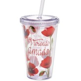 Viviendo Amada, Vaso con Sorbete (Living Loved, Tumbler with  Straw)